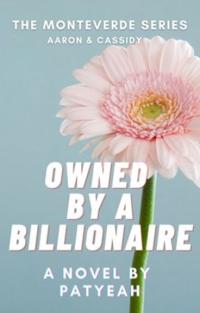 Owned by a Billionaire (Monteverde Series 1) by patyeah