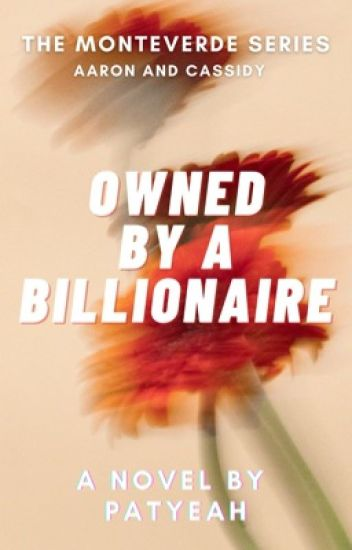 Owned by a Billionaire (Monteverde Series 1) - Patricia