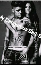 My Dangerous Bad-Boy by Mystory860