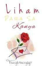 Liham Para sa Kanya by Therightbeingleft