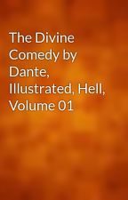 The Divine Comedy by Dante, Illustrated, Hell, Volume 01 by gutenberg