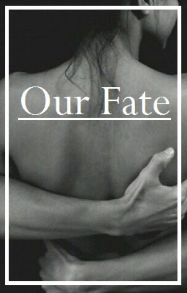 Our fate.