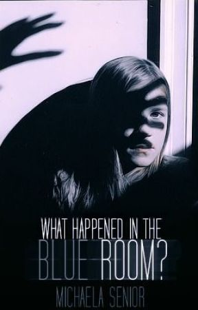 What Happened in the Blue Room by KayLaSen