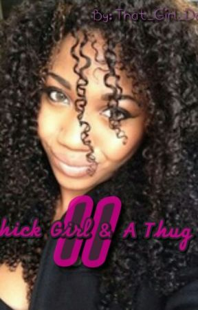 A Thick Girl & A Thug (Book II) by That_Girl_Dope