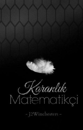 Karanlık Matematikçi.