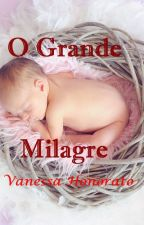 O Grande Milagre by VanessaHonorato