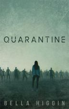 Quarantine by Bella_Higgin