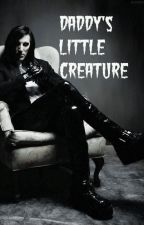 Daddy's Little Creature (Sequel to All That We Have Left)[COMPLETED] by TinaLuvsPurdy