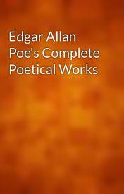 Edgar Allan Poe's Complete Poetical Works by gutenberg
