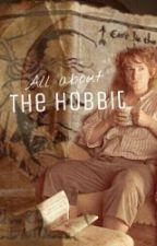 "All about ""The Hobbit"" by Argilrien"