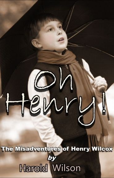 Oh Henry! by WilsonGill