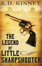 Little Sharpshooter (#Wattys2015) by KDKinney