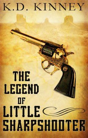 Little Sharpshooter (#Wattys2015) by KDKinney