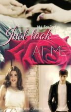 Just look at me (Leonetta) *abgeschlossen* by Life_your_dream_100