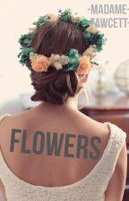 Flowers by MadamFawcett