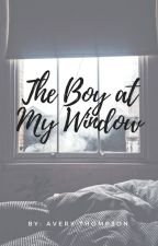 The Boy at My Window by Avery9902