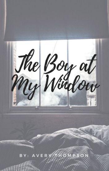 The Boy at My Window