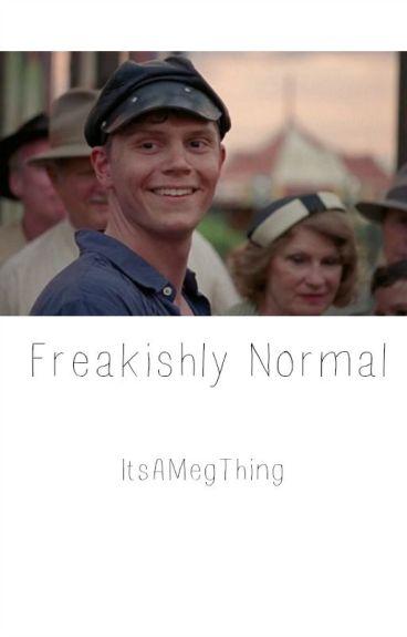 Freakishly Normal || Jimmy Darling