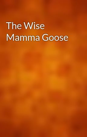 The Wise Mamma Goose by gutenberg