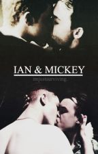 ian & mickey | shameless us by imjustsurviving