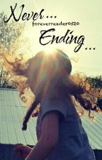 Never Ending  by foreverreader0520