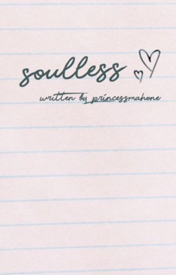 Soulless (Justin Bieber Love Story / Fan Fiction)