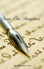 Dear One Direction by Elizthinkstoomuch