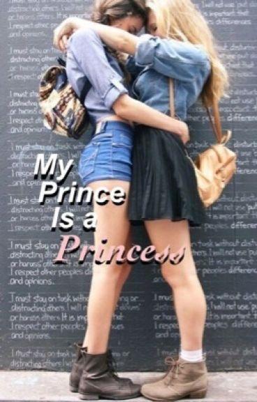My Prince is a Princess (gxg)
