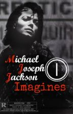 ~Michael Joseph Jackson Imagines~ by X-PrincesaPerdida-X