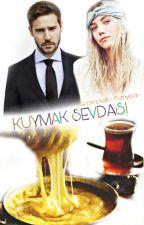 Kuymak Sevdası by Fyzayamn