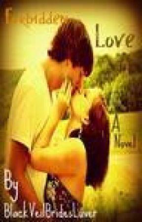 Forbidden love by BlackVeilBridesLuver