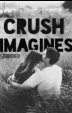 Crush Imagines by _DarkQueen