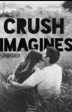 Crush Imagines by _DarkQueen