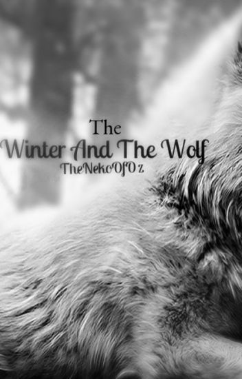 The Winter And The Wolf (BoyXBoy)