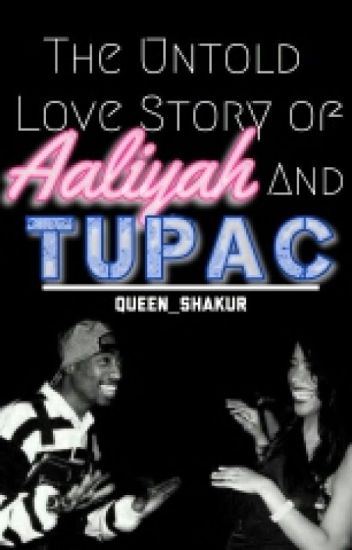 The Untold Love Story of Aaliyah and Tupac Shakur