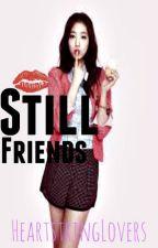 Still Friends by heartstringlovers