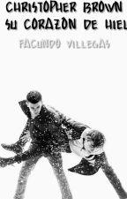 Christopher Brown y su corazón de hielo by fakuhvillegas
