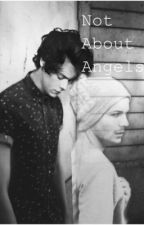Not About Angels by sincerelyyourslouis