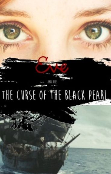 Eve and the Curse of the Black Pearl {POTC}