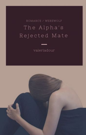 The Alpha's Rejected Mate