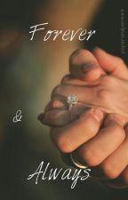 Forever & Always by paperandpen444