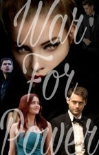 War For POWER (Klaus Mikaelson) by Queen_Rose_Mikaelson