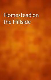 Homestead on the Hillside by gutenberg