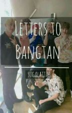 Letters to Bangtan  by gurlmeetswhat