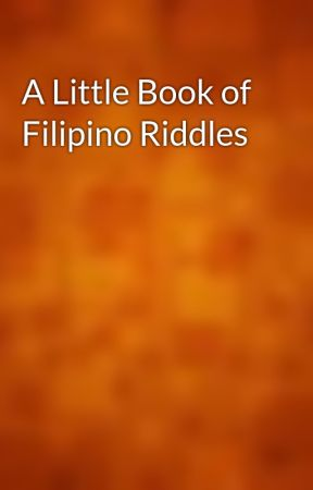 A Little Book of Filipino Riddles by gutenberg