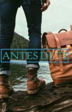 Antes de ti by DannetteManrique