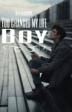 You changed my life Boy by itstoolatechocolate