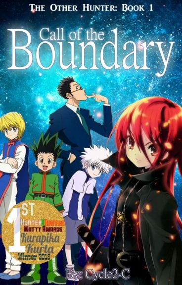Call of the Boundary [Hunter x Hunter fiction] (Discontinued)