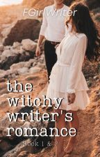 The Witchy Writer's Romance [Book 1 & 2] by FrustratedGirlWriter