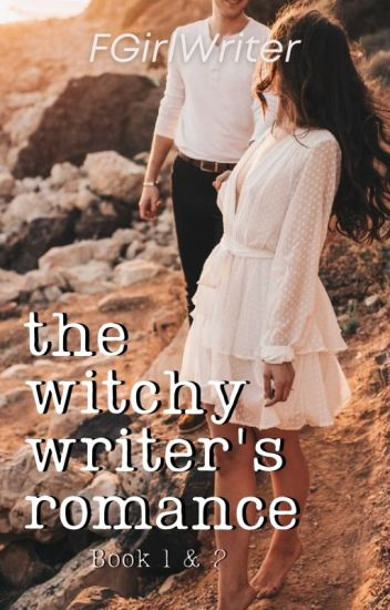 The Witchy Writer's Romance [Book 1 & 2]